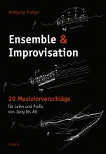 Rüdiger: Ensemble & Improvisation